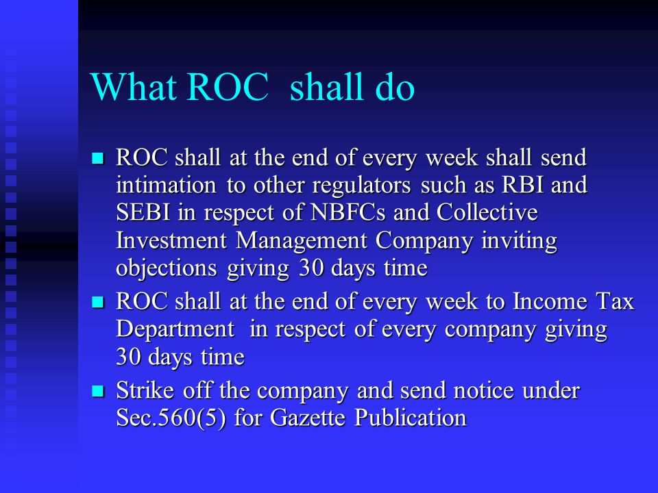 What ROC shall do