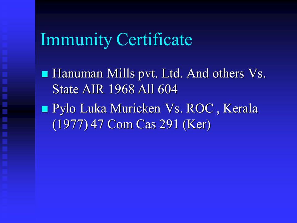 Immunity Certificate Hanuman Mills pvt. Ltd. And others Vs.