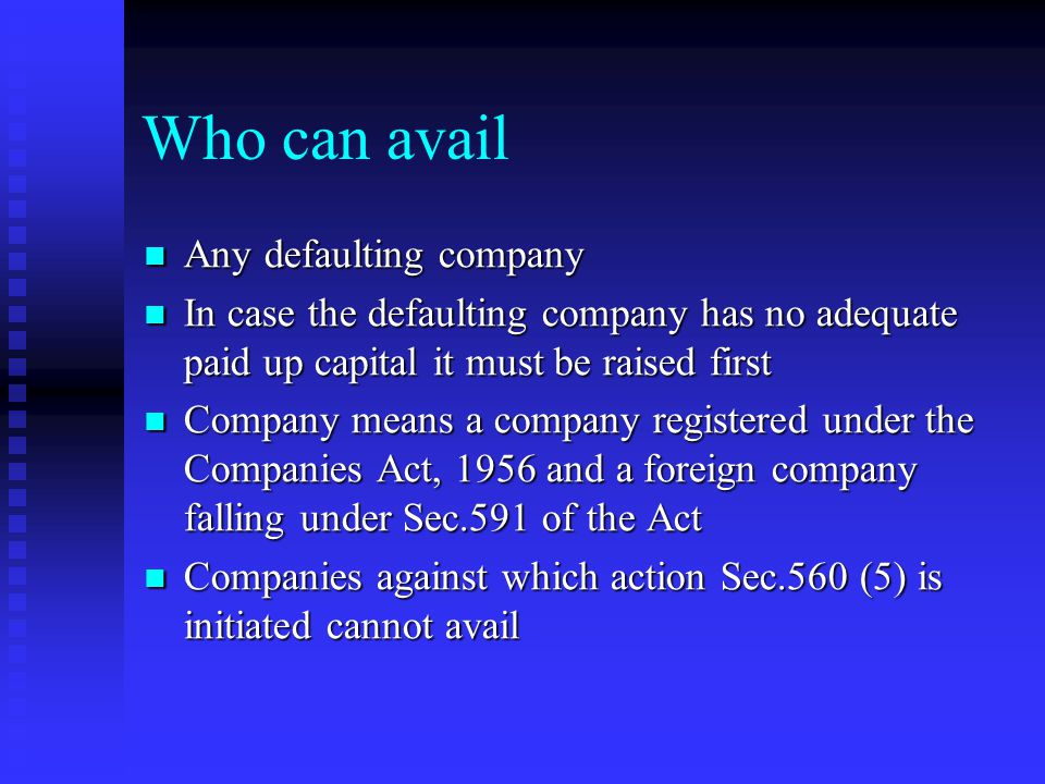 Who can avail Any defaulting company