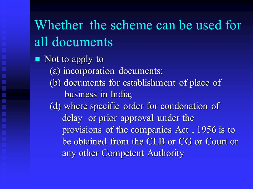 Whether the scheme can be used for all documents