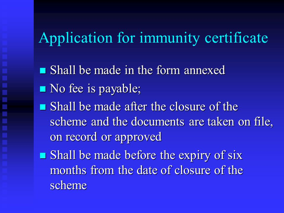 Application for immunity certificate