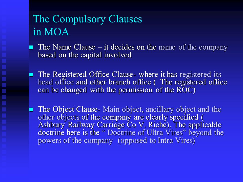 The Compulsory Clauses in MOA