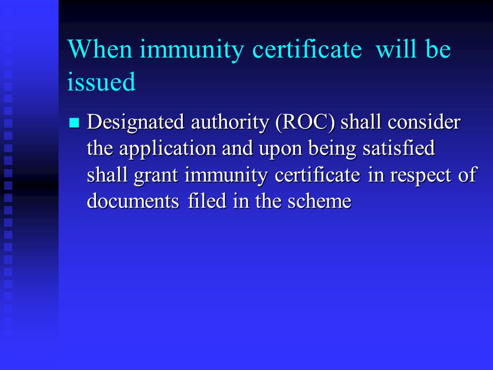 When immunity certificate will be issued