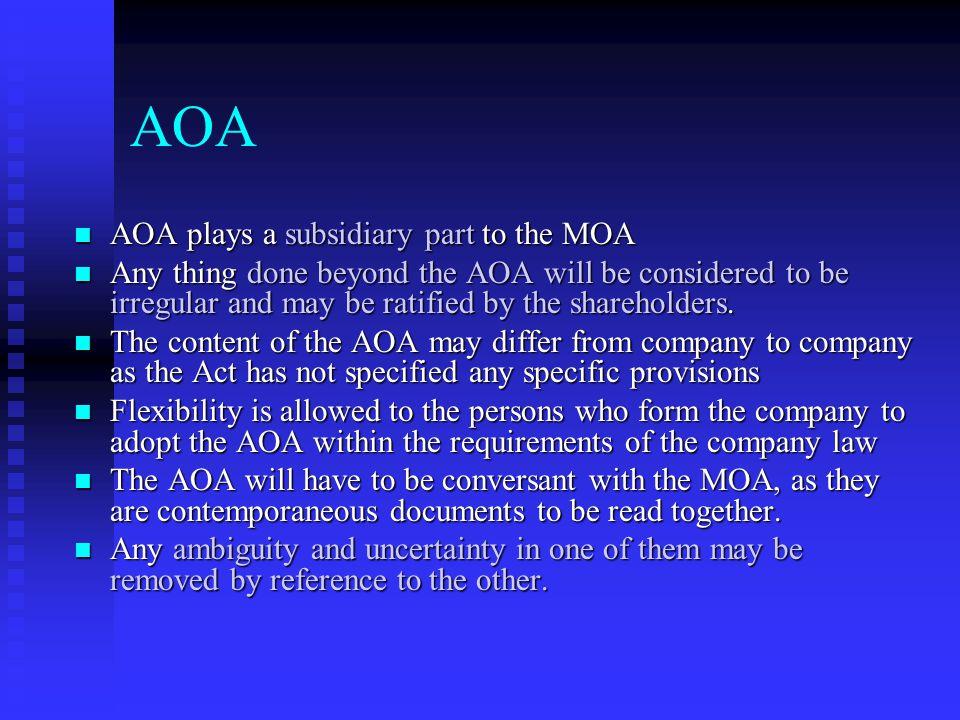 AOA AOA plays a subsidiary part to the MOA