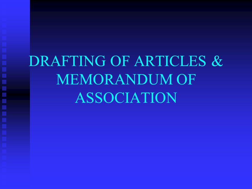 DRAFTING OF ARTICLES & MEMORANDUM OF ASSOCIATION