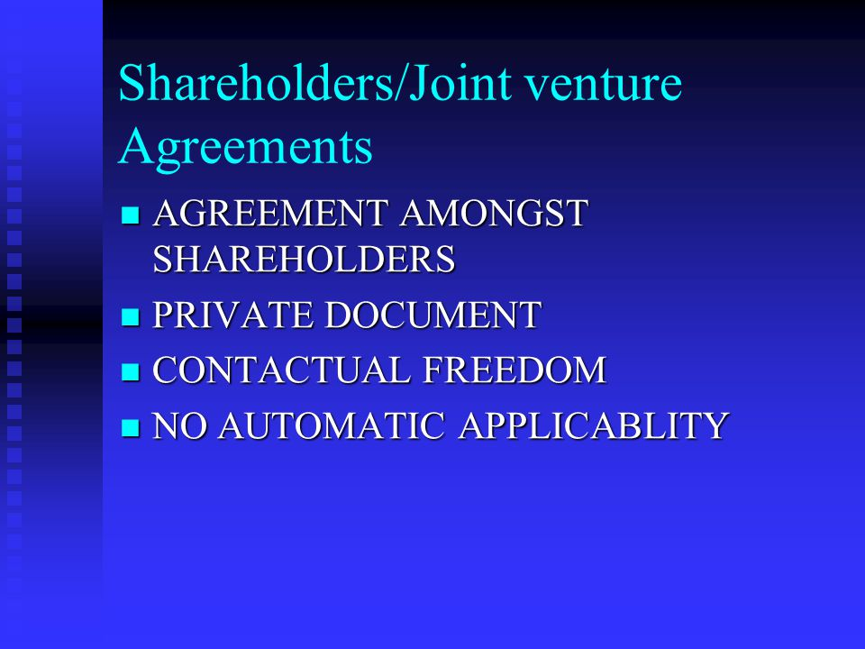 Shareholders/Joint venture Agreements