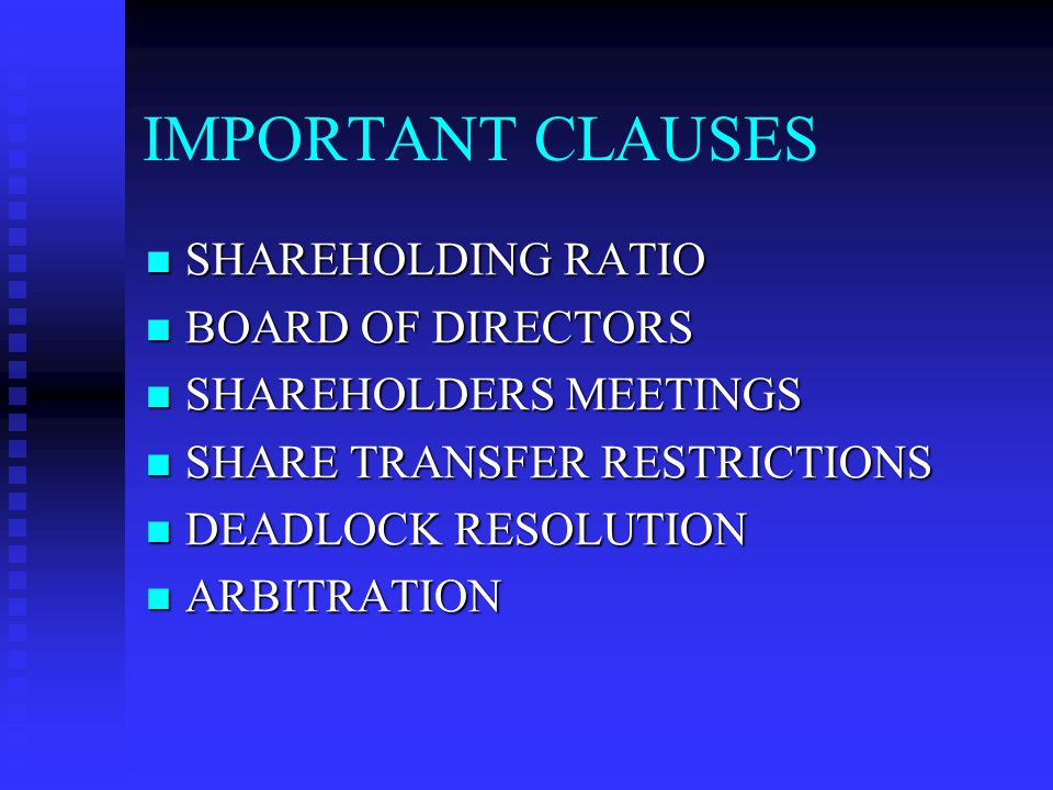 IMPORTANT CLAUSES SHAREHOLDING RATIO BOARD OF DIRECTORS