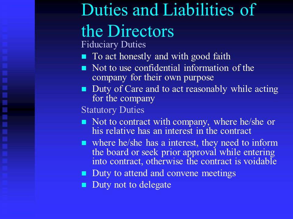 Duties and Liabilities of the Directors