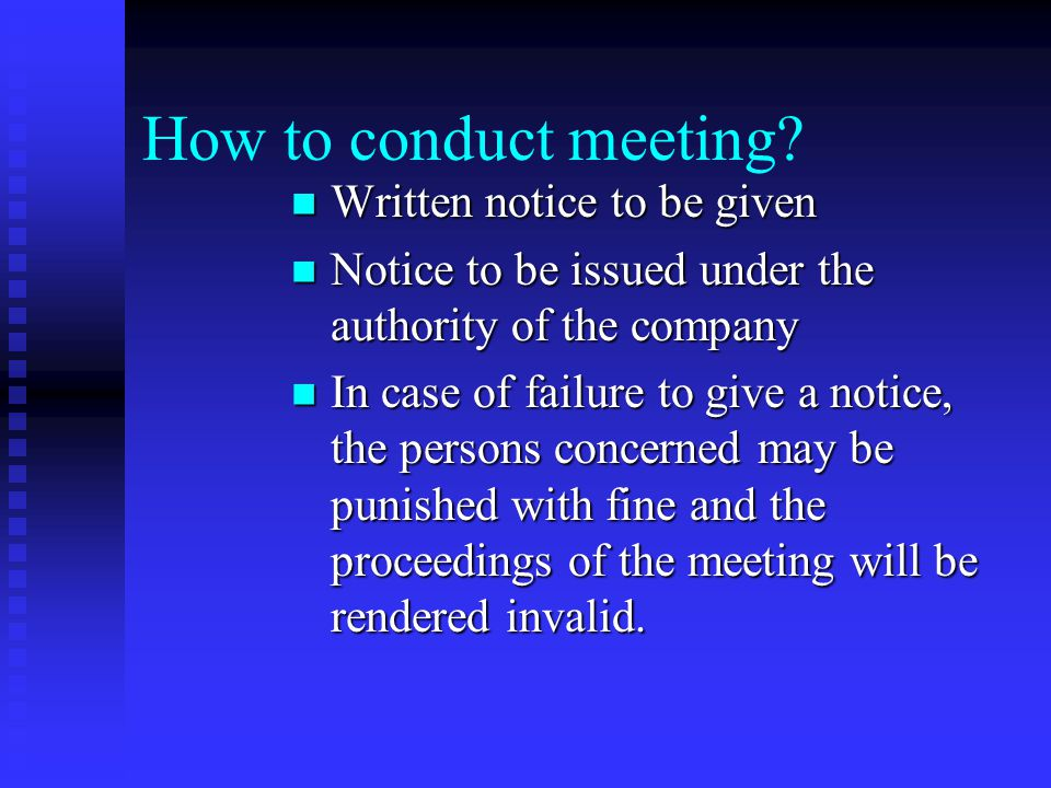 How to conduct meeting Written notice to be given