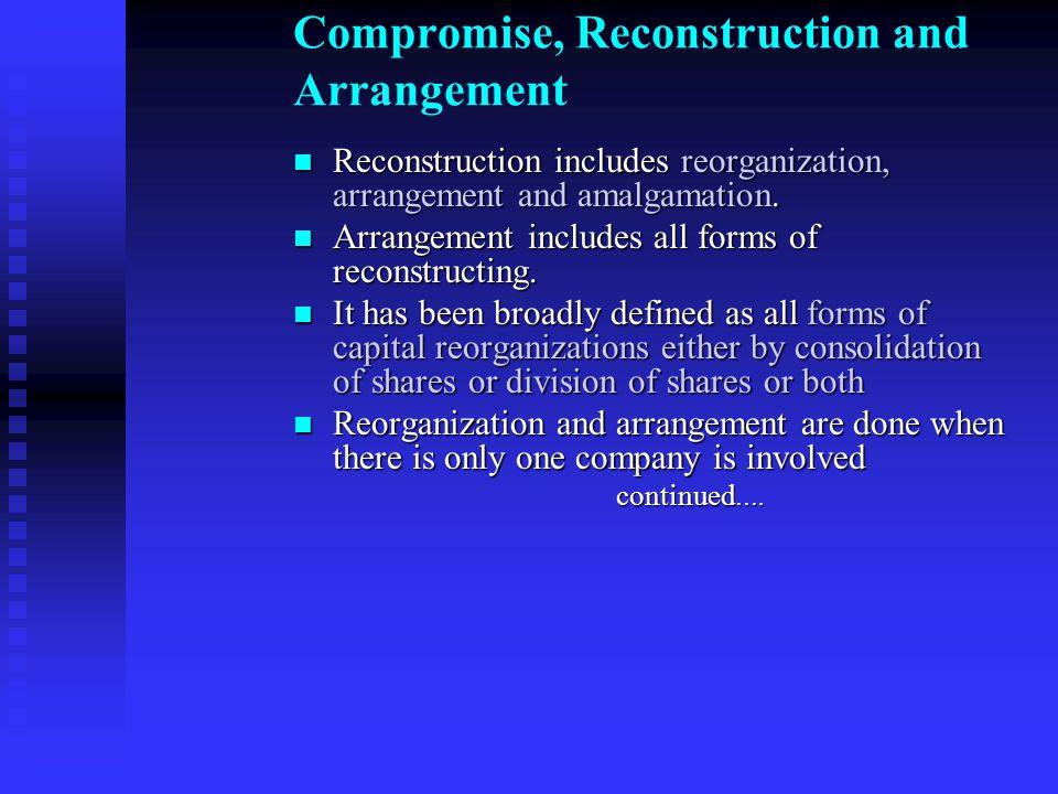 Compromise, Reconstruction and Arrangement