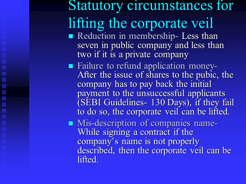 Statutory circumstances for lifting the corporate veil