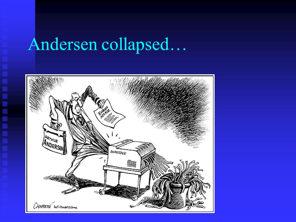 Andersen collapsed…