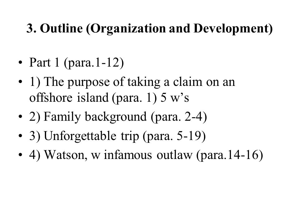 3. Outline (Organization and Development)