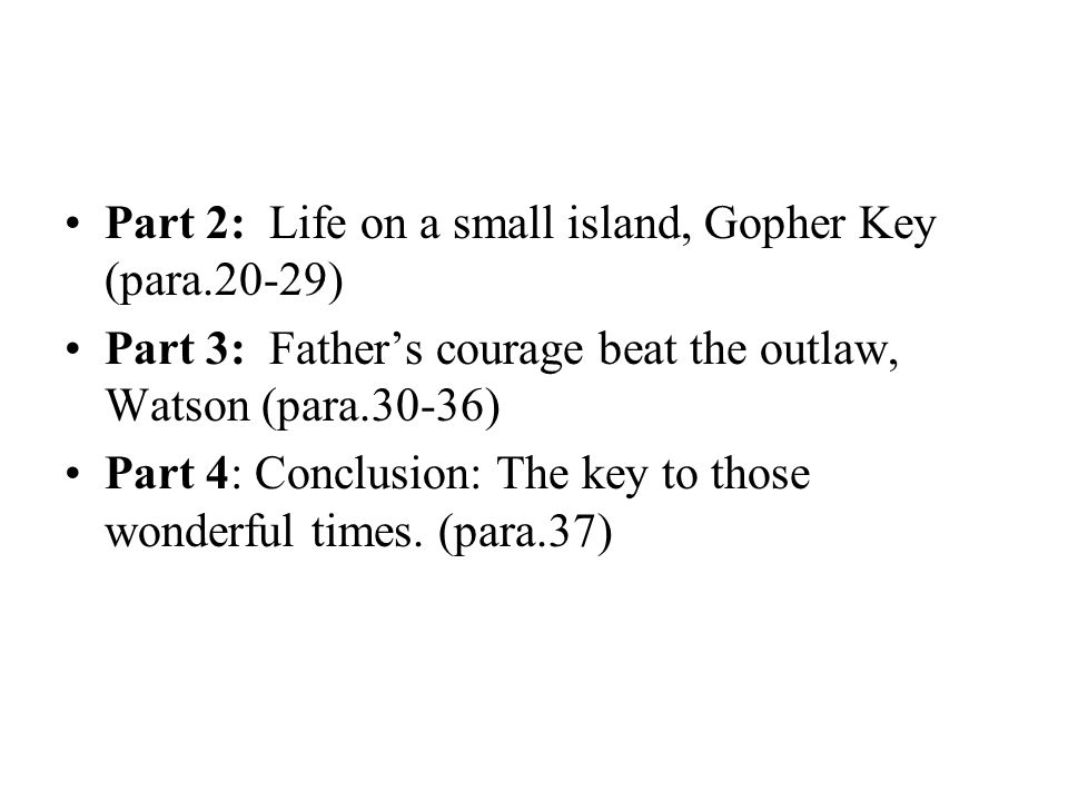 Part 2: Life on a small island, Gopher Key (para.20-29)