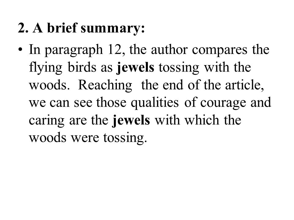 2. A brief summary: