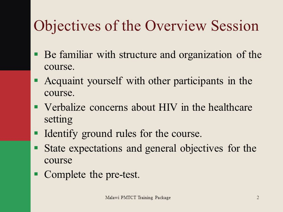 Objectives of the Overview Session