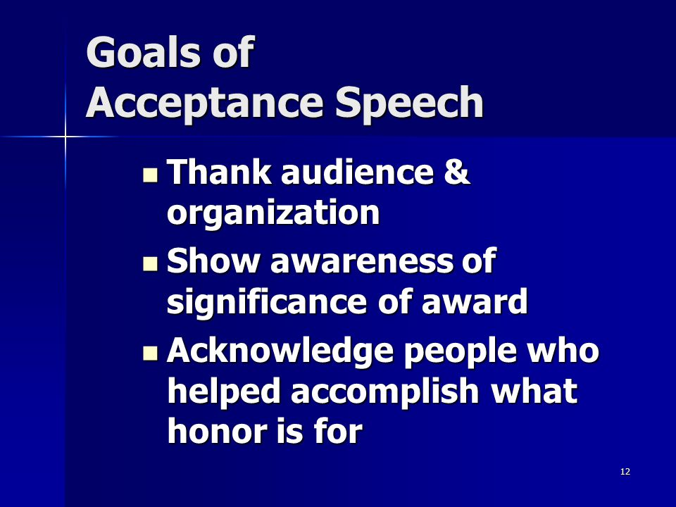 Goals of Acceptance Speech