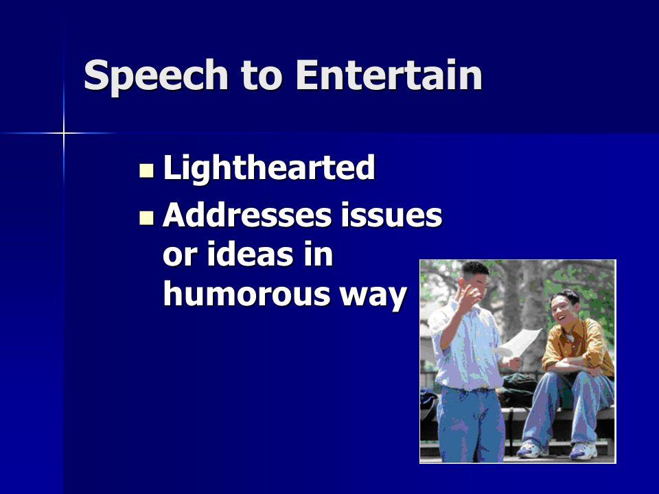 Speech to Entertain Lighthearted