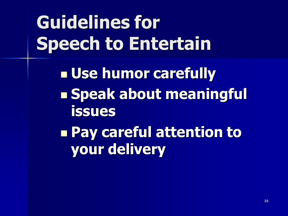 Guidelines for Speech to Entertain