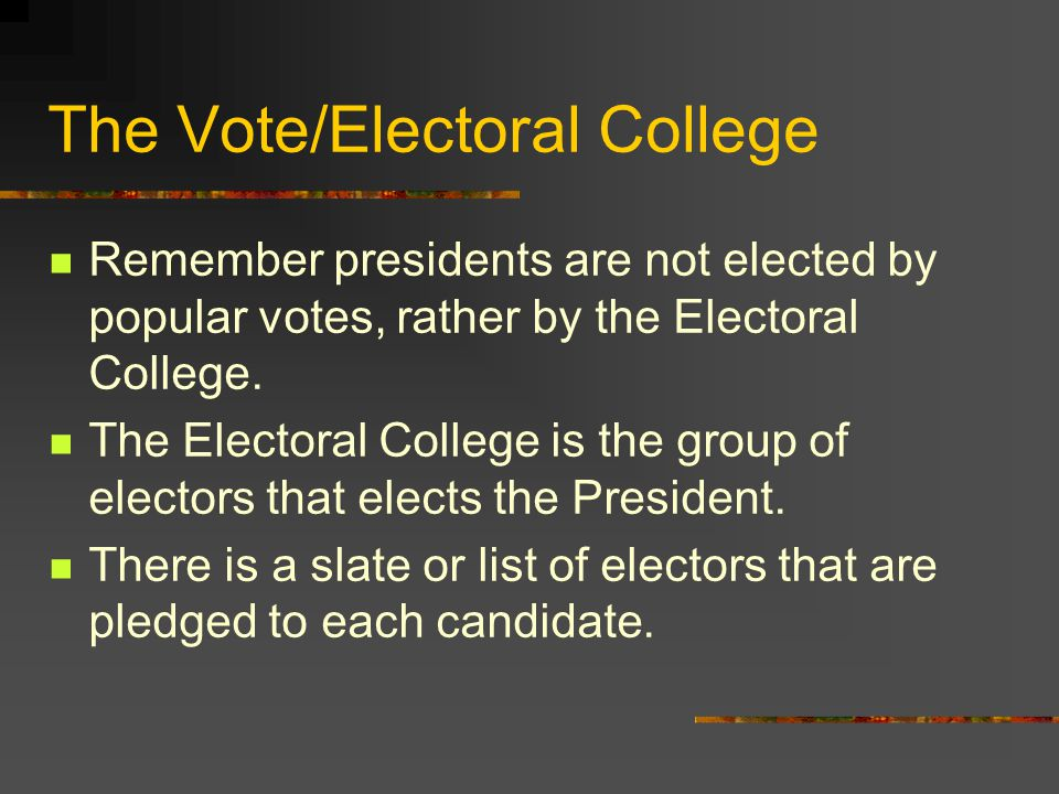 The Vote/Electoral College