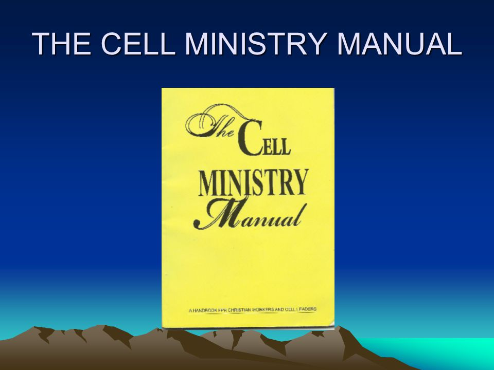 THE CELL MINISTRY MANUAL