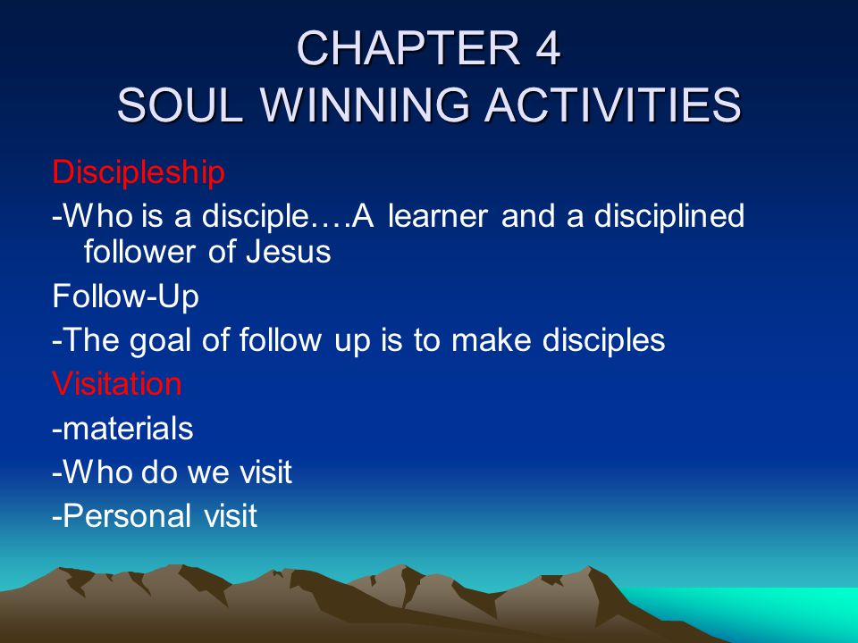 CHAPTER 4 SOUL WINNING ACTIVITIES