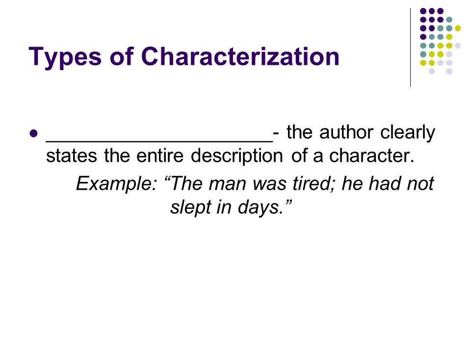 Types of Characterization