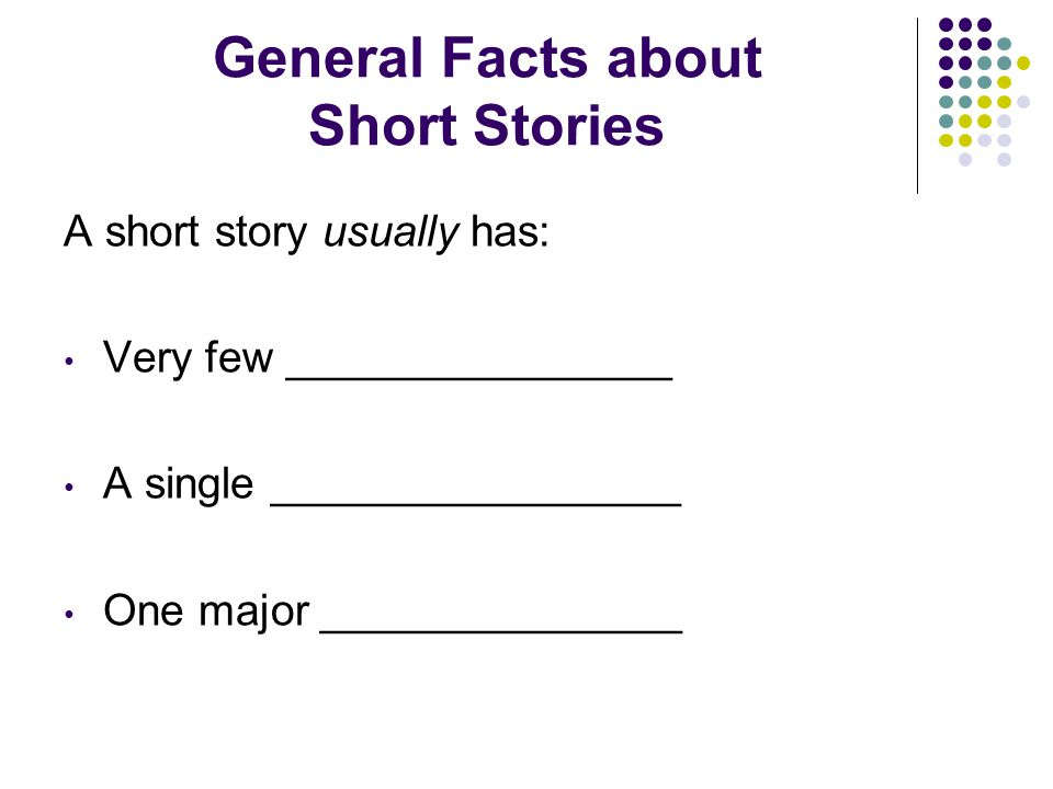 General Facts about Short Stories
