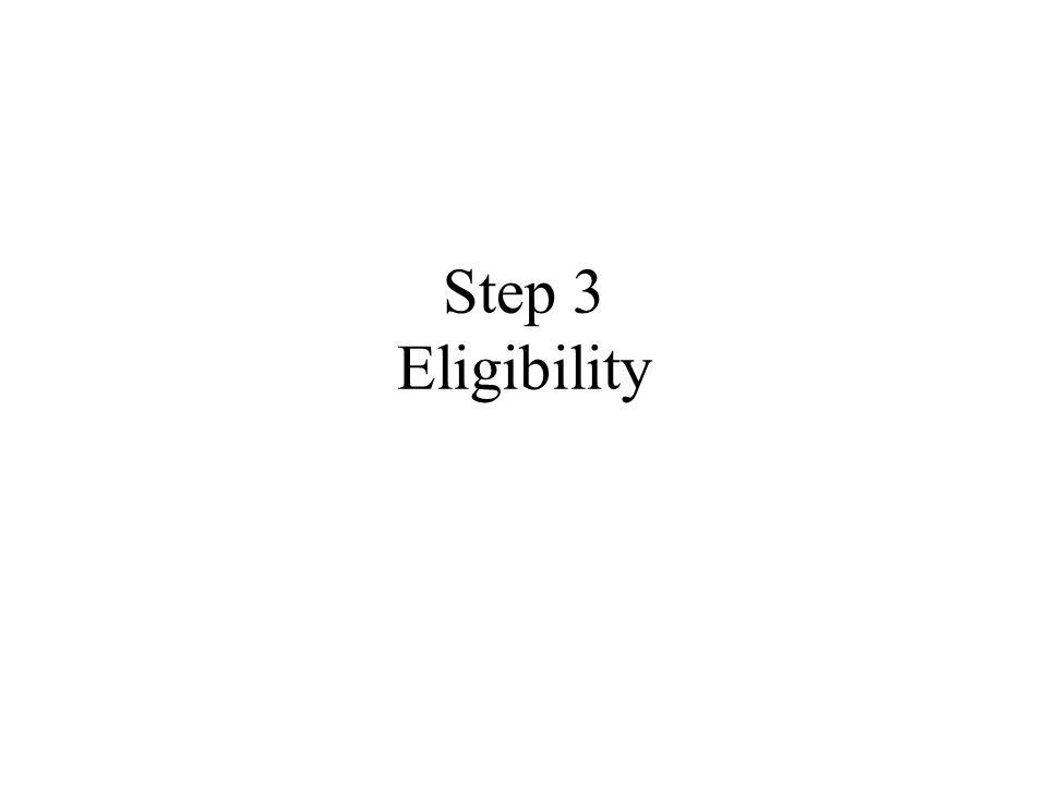 Step 3 Eligibility