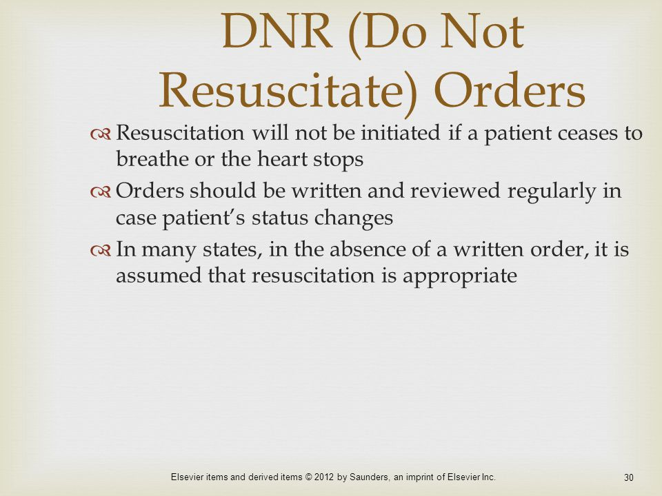 DNR (Do Not Resuscitate) Orders