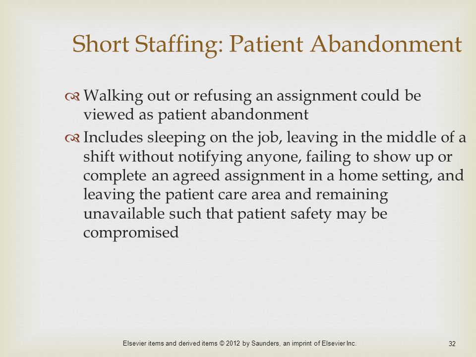 Short Staffing: Patient Abandonment