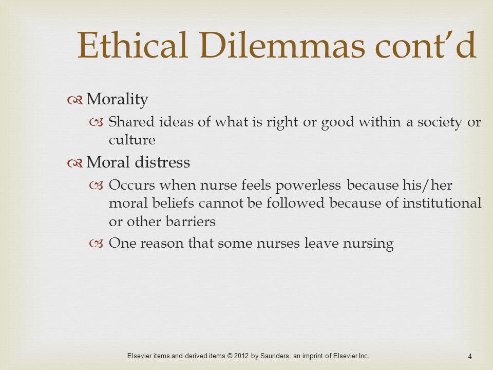 Ethical Dilemmas cont'd