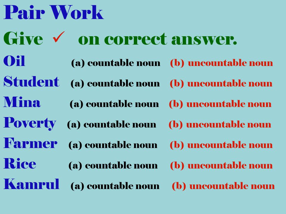 Pair Work Give  on correct answer.