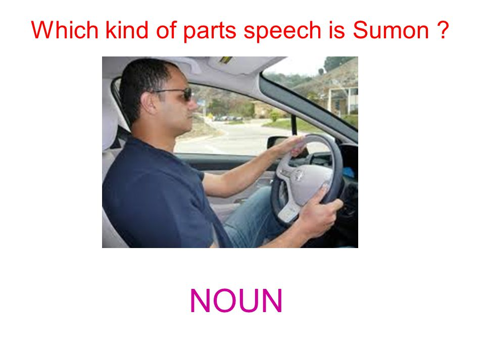 Which kind of parts speech is Sumon