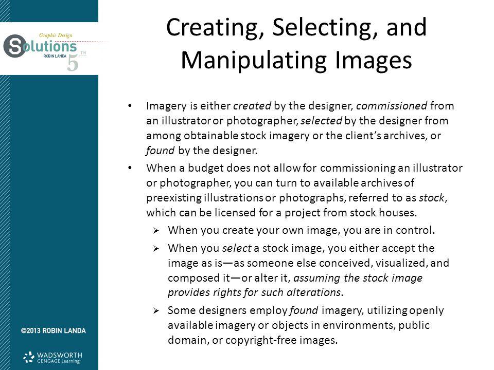 Creating, Selecting, and Manipulating Images