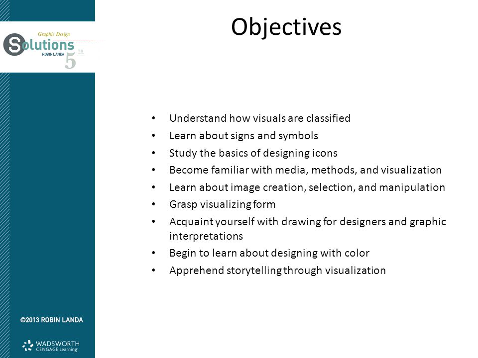 Objectives Understand how visuals are classified