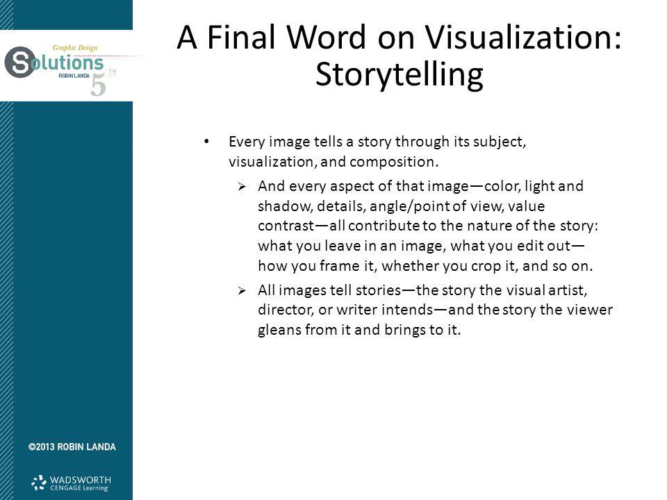 A Final Word on Visualization: Storytelling