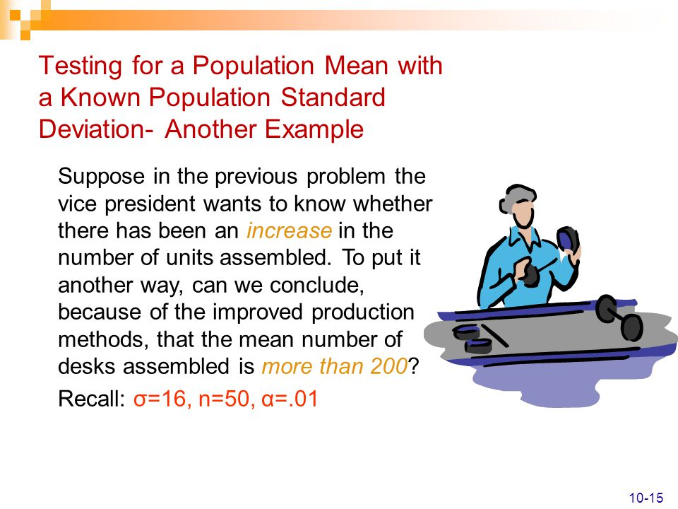 Testing for a Population Mean with a Known Population Standard Deviation- Another Example
