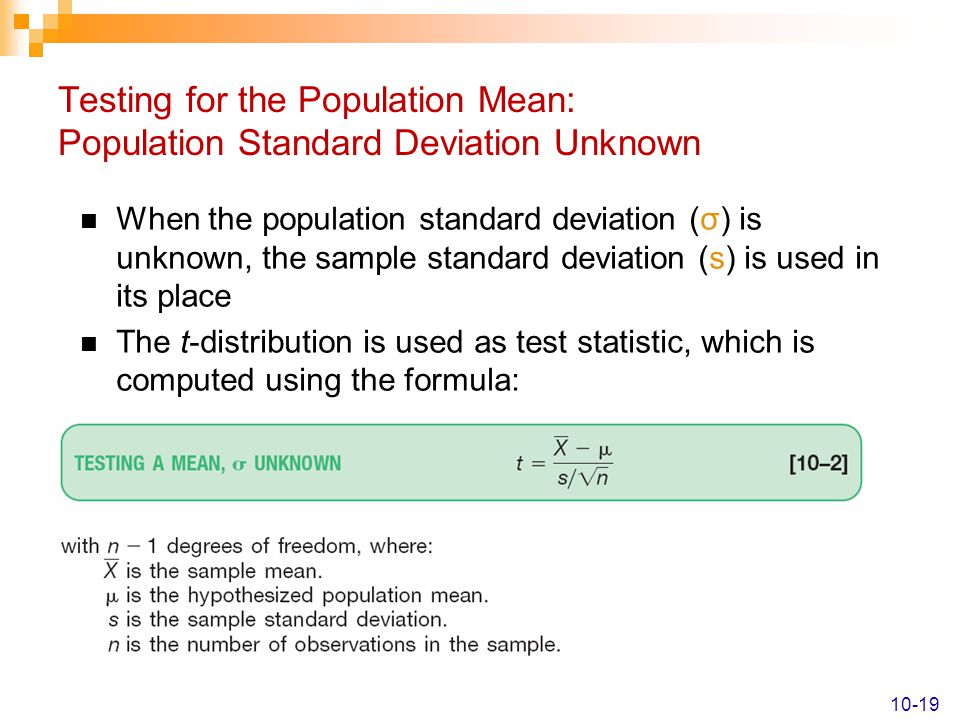 Testing for the Population Mean: Population Standard Deviation Unknown