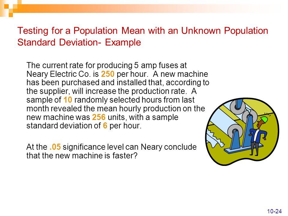 Testing for a Population Mean with an Unknown Population Standard Deviation- Example