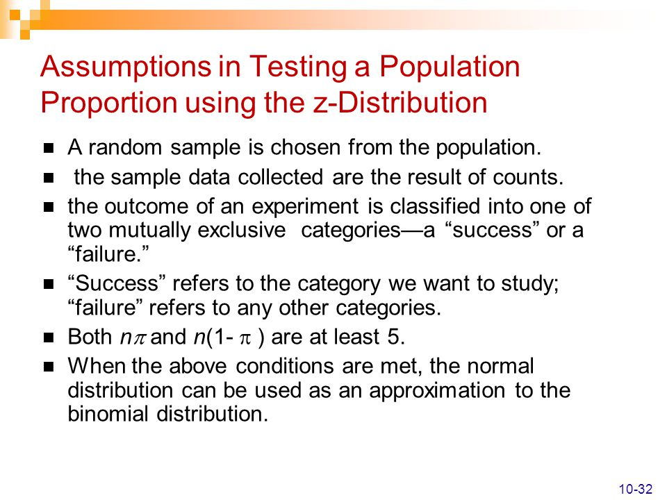 Assumptions in Testing a Population Proportion using the z-Distribution