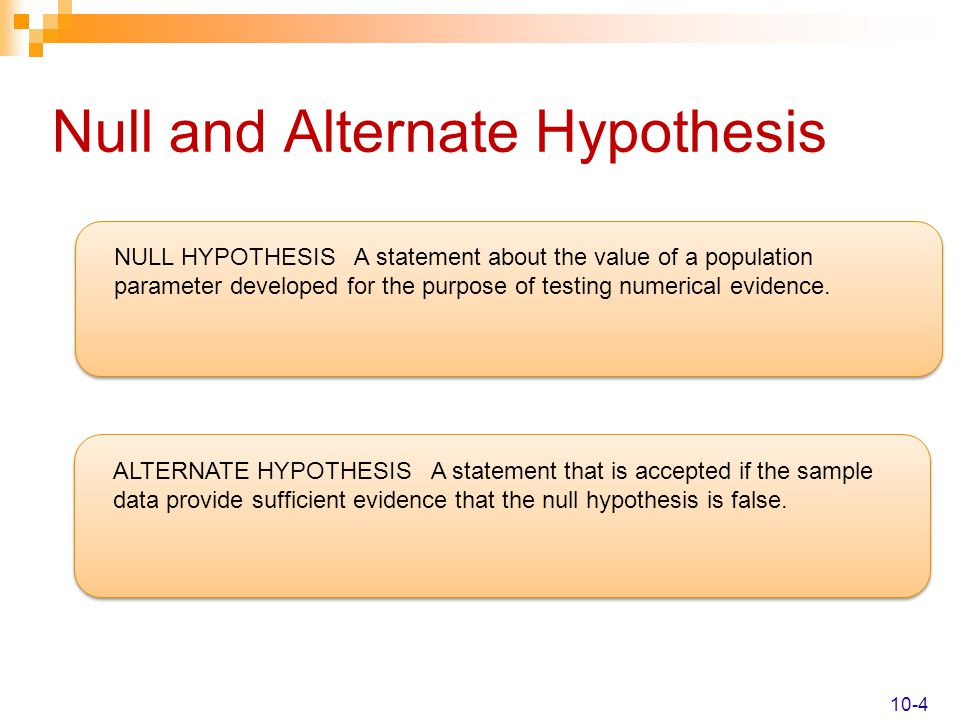 Null and Alternate Hypothesis