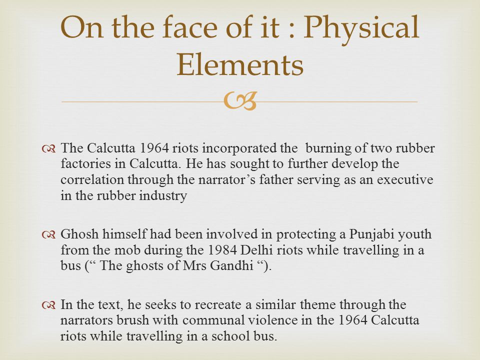 On the face of it : Physical Elements