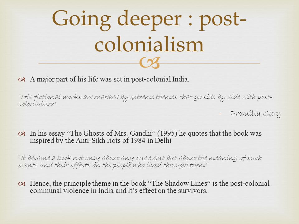 Going deeper : post-colonialism