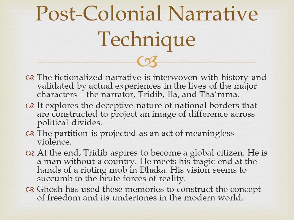 Post-Colonial Narrative Technique