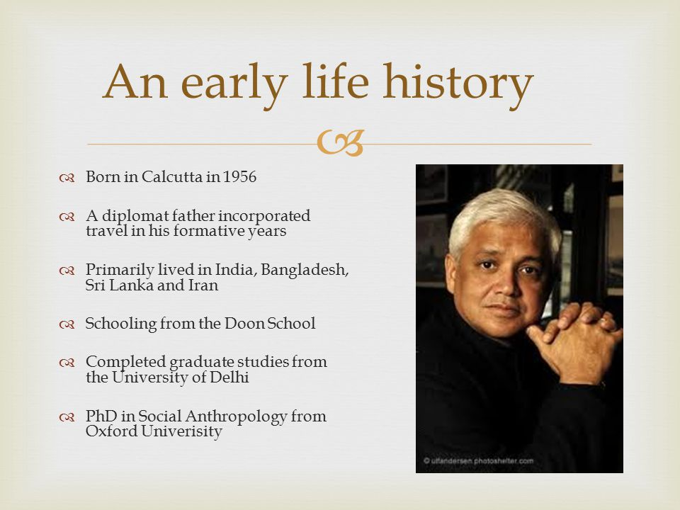 An early life history Born in Calcutta in 1956