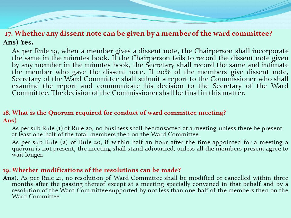 17. Whether any dissent note can be given by a member of the ward committee