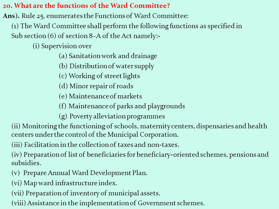 20. What are the functions of the Ward Committee. Ans)