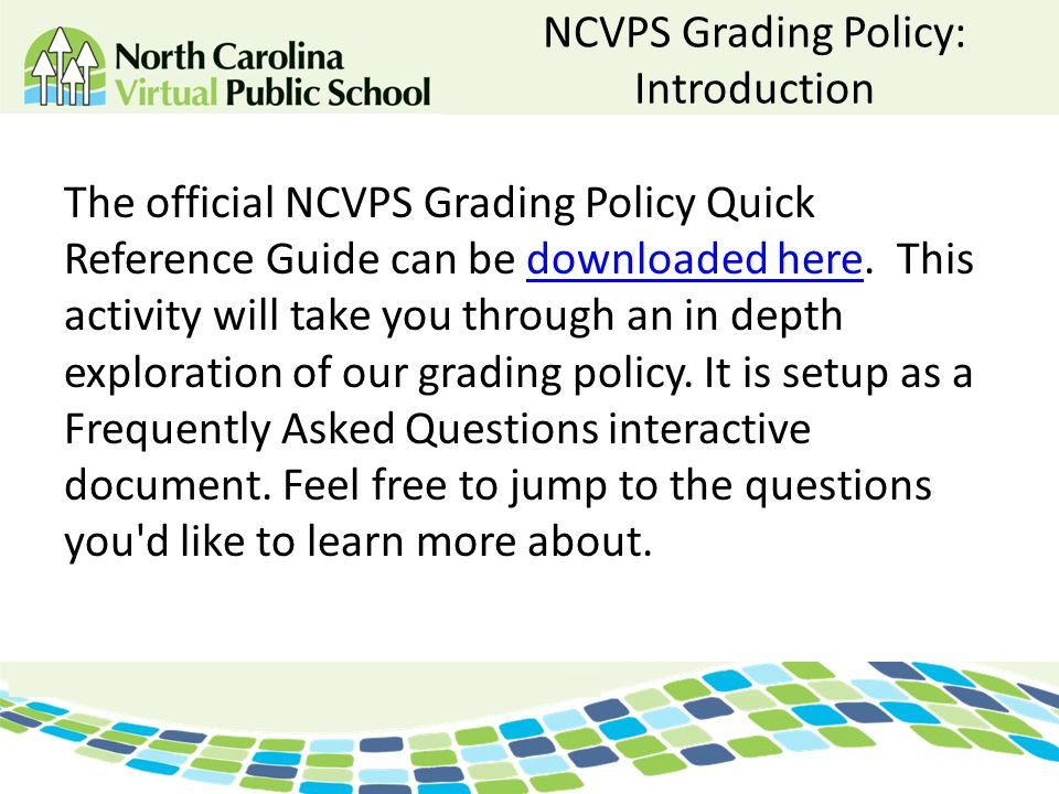 NCVPS Grading Policy: Introduction