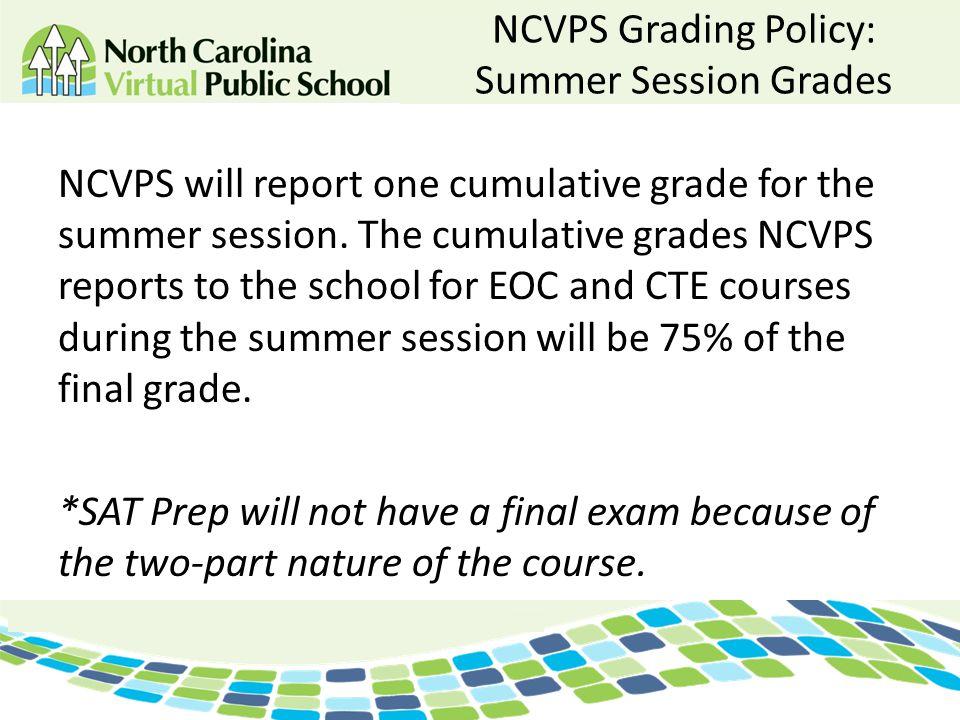 NCVPS Grading Policy: Summer Session Grades